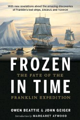 N Frozen In Time The Fate Of Franklin Expedition By Owen Beattie And John Geiger